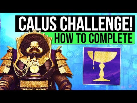 Destiny 2 | CALUS CHALLENGE MODE! - How to Complete Calus Challenge Mode! (Full Encounter Guide)