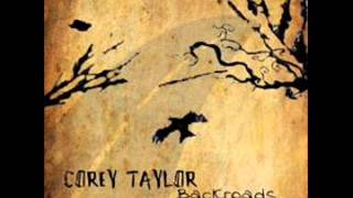 Corey Taylor - Home Again