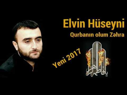 Qurbanın olum Zəhra - Elvin Hüseyni (yeni)
