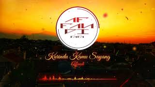Affandi Fafa - Kurindu Kamu Sayang (Unofficial) Music Audio Video