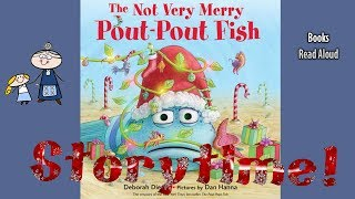 THE NOT VERY MERRY POUT POUT FISH Read Aloud ~ Christmas Books for Kids ~ Bedtime Story Read Along