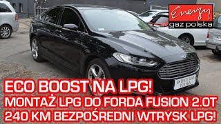 Montaż LPG Ford Fusion 2.0 240KM ECOBOOST bezpośredni wtrysk 2015r w Energy Gaz na auto gaz KME NEVO