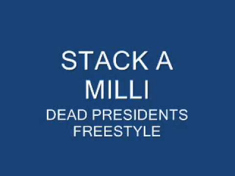 KING STACK A BILLI- 'DEAD PRESIDENTS FREESTYLE'
