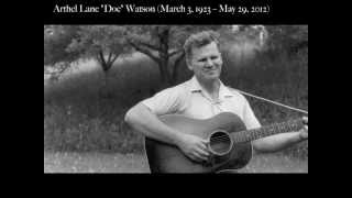 Watch Doc Watson Your Lone Journey video