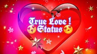 True Love || WhatsApp Status || Emotional Status ||