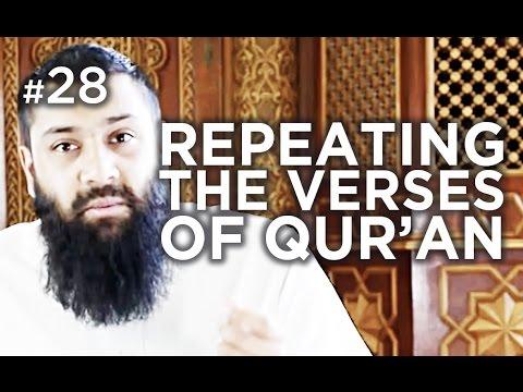The Virtue of Repeating Verses - Hadith #28 - Alomgir Ali