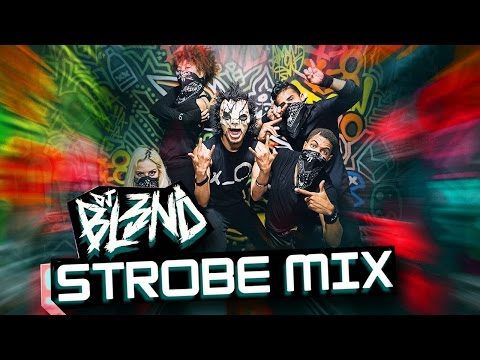 STROBE MIX - DJ BL3ND