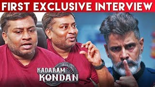 Kadaram Kondan shooting spot secrets revealed - Editor Praveen K L Exclusive Interview | Vikram