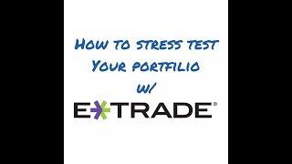 How to stress test your portfolio w/ Etrade (3 mins)