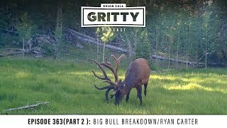 EPISODE 363 (PART 2): BIG BULL BREAKDOWN/RYAN CARTER