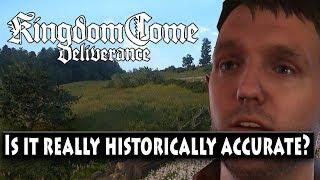 Kingdom Come Historically Accurate?