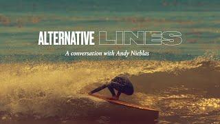 A Conversation with Andy Nieblas | SURFER Magazine: Alternative Lines