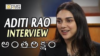 Aditi Rao Hydari Exclusive Interview about Anthariksham Movie || Varun Tej, Lavanya Tripathi