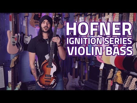 Hofner Ignition Series Violin Bass - The Beatles Sound!