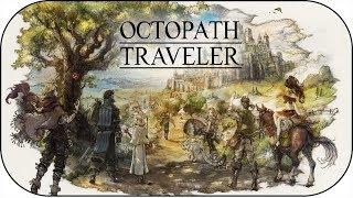 Octopath Traveler ~ #1 ~ Introducción de Primrose [Bailarina]