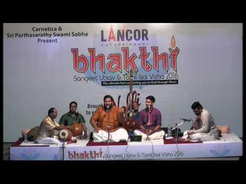 Chidambaram - An Inspiration   Ashwath Naryanan   Vignesh Ishwar   Bhakthi Sangeet Utsav 2016
