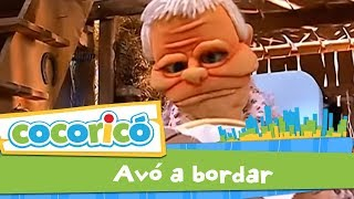Cocoricó - A Avó a Bordar