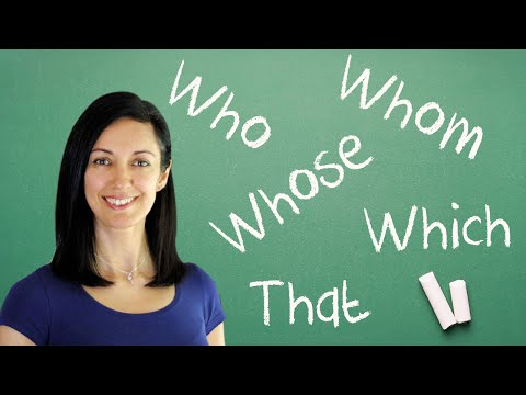Relative Pronouns and Clauses, Who, whom, whose, which, that