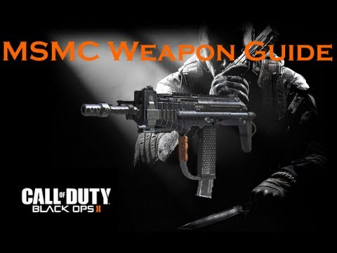 Call of Duty Black Ops 2 Weapon Guide: MSMC (Best Class Setup and Best Game Strategies)