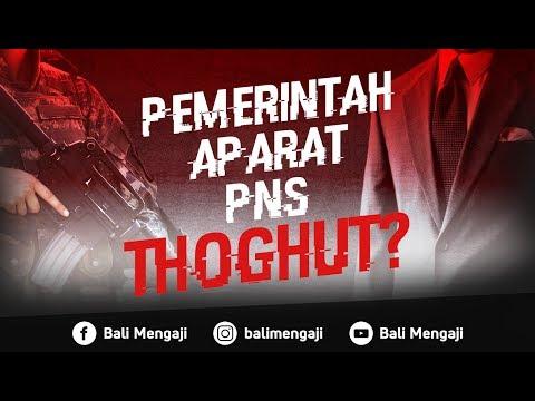 Video Singkat: Pemerintah, Aparat, PNS Thoghut?? - Ustadz Dr. Firanda Andirja, MA