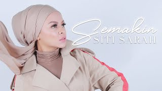 Siti Sarah - Semakin Official Music Video