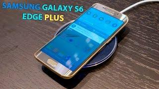 Самый Красивый Обзор Samsung Galaxy S6 Edge Plus [ОБЗОР]