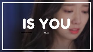 AILEE (에일리) - 'IS YOU' Easy Lyrics (SUB INDO) | (Memories of the Alhambra OST Part.3)
