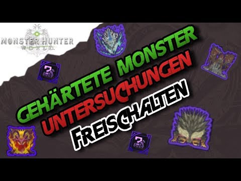 Monster Hunter World- Gehärtete Drachenälteste Untersuchungen freischalten / Tempered Elder Dragons