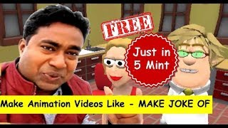 Make 3d Animation Videos like - Make joke of in Just 5 mints for free