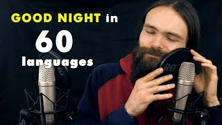 How to Say GOOD NIGHT in 60 Languages (ASMR Whispers)
