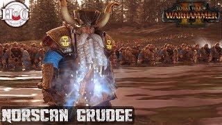 NORSCAN GRUDGES - Total War Warhammer 2 - Online Battle 281