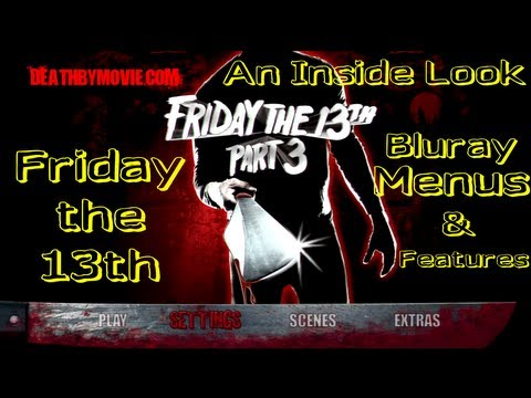 AIL - Friday the 13th Bluray Set Menus and features!