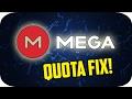 How To Fix MEGA Over Quota Exceeded Error!