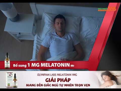 """Olympian Labs Melatonin - Chiết xuất từ 100% Melatonin tinh khiết, """"bí quyết"""" tạo nên giấc ngủ ngon"""