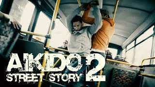Aikido - Street story 2 (Czech short action movie)