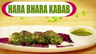 Hara Bhara Kabab | Spinach and Peas Patties | Vegetarian Cutlets | Starters Recipe