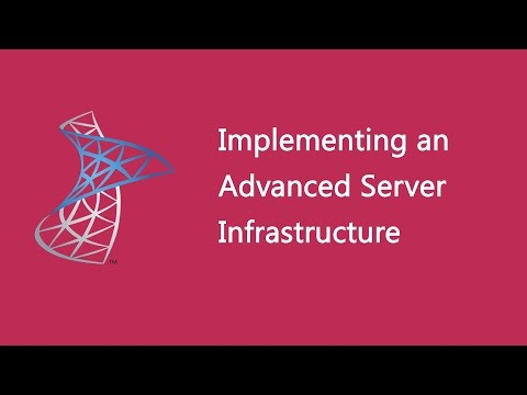 Implementing an Advanced Server Infrastructure - 20414