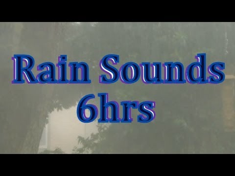 rain Sounds 6hrs  No Music   sleep Video   Rain video