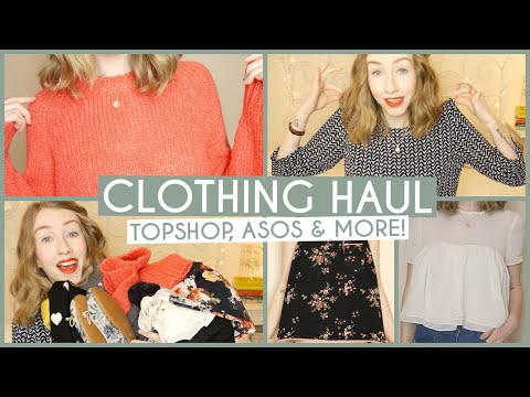 Clothing Haul • ASOS, Topshop & More!