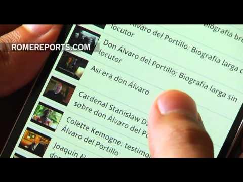 Smartphone App helps prepare for beatification of Bishop Álvaro del Portillo