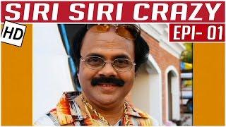 Siri Siri Crazy | Tamil Comedy Serial | Crazy Mohan | Kalaignar TV