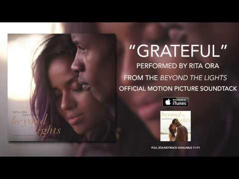 Rita Ora - Grateful (Beyond The Lights Soundtrack)