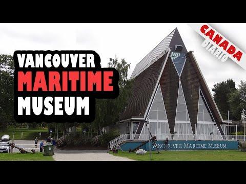 MUSEU MARÍTIMO DE VANCOUVER - Vancouver Maritime Museum