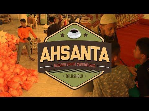 Promo Talkshow Ahsanta - Penyaluran Bantuan Gempa Palu  & Lombok