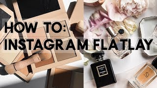 HOW TO TAKE FLATLAY PHOTOS FOR INSTAGRAM