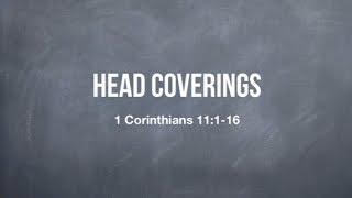 Head Coverings - 1 Corinthians 11:1-16