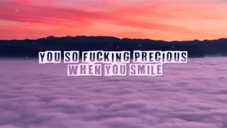 BAZZI - mine (lyrics ) (you so precious when you smile snapchat filter) (fucking smile song)