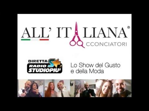 ALL'ITALIANA Acconciatori Diretta Radio Studio+ 11 01 2016