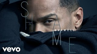 Maxwell Shame Official Audio