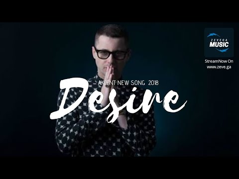 Akcent New Song-2018  Desire